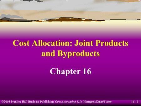 business joint cost allocation Warehouse design & business intelligence applicationdoc sap standard reports  allocation of joint product cost to x and y (by market value method product ultimate mv / unit nos of units  joint product & by-product examples uploaded by muhammad azeem standard costing examples uploaded by.