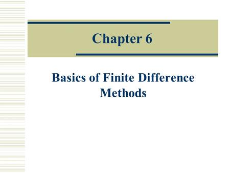 Basics of Finite Difference Methods