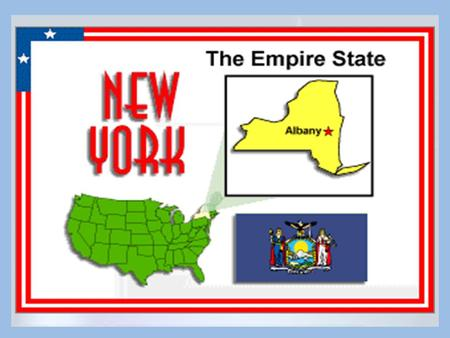 Date of statehood: July 26, 1778Date of statehood: July 26, 1778 State capital: AlbanyState capital: Albany Largest City: New York CityLargest City:
