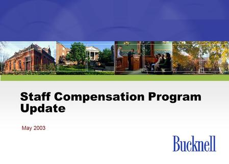 Staff Compensation Program Update
