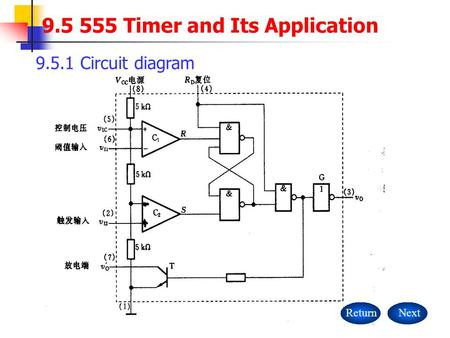 9.5 555 Timer and Its Application 9.5.1 Circuit diagram ReturnNext.
