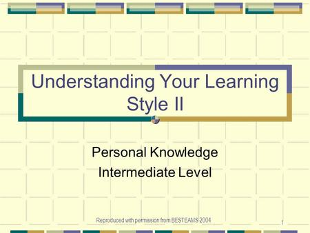 Understanding Your Learning Style II