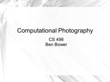 Computational Photography