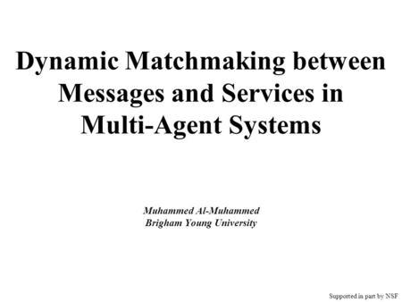 Dynamic semantic matchmaking