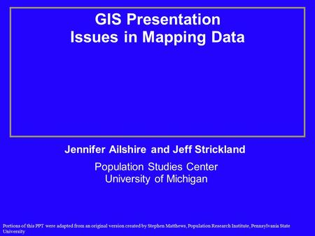 GIS Presentation Issues in Mapping Data