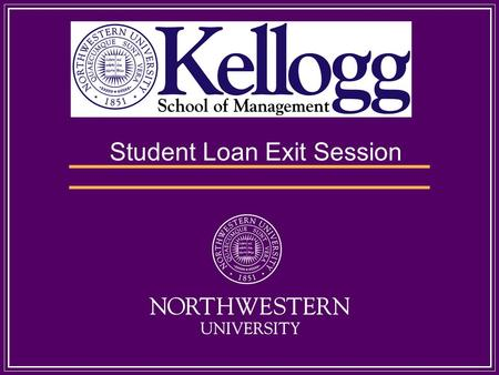 Student Loan Exit Session. Please complete and sign the Personal Data Sheet All forms will be collected at the end of this session. If you do not have.