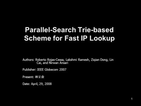 Parallel-Search Trie-based Scheme for Fast IP Lookup