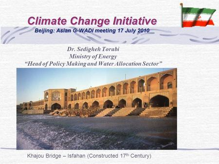 Climate Change Initiative Beijing: Asian G-WADI meeting 17 July 2010