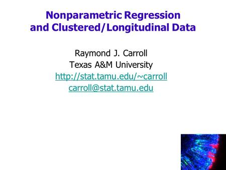 Nonparametric Regression and Clustered/Longitudinal Data