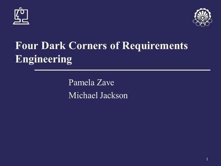 Four Dark Corners of Requirements Engineering