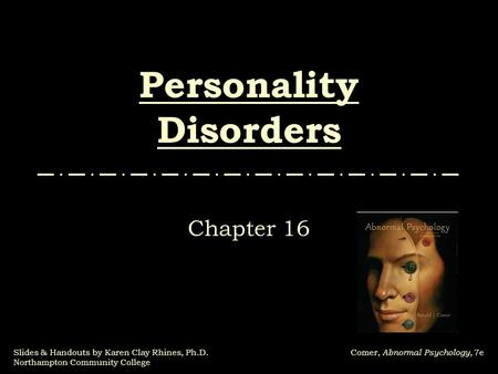 chapter by chapter abnormal psych Buy abnormal psychology, global edition by thomas oltmanns, robert emery from pearson education's online bookshop accessibility links causes of abnormal behavior chapter 3: treatment of psychological disorders classification and assessment of abnormal behavior.