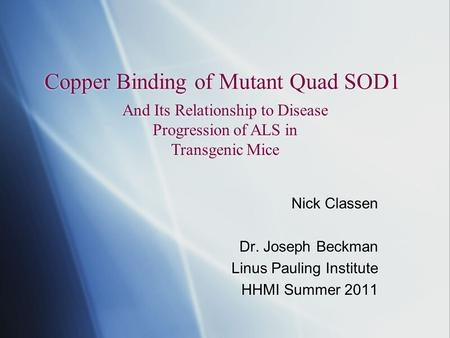 Copper Binding of Mutant Quad SOD1