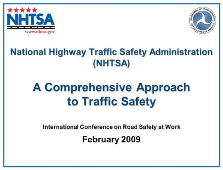 International Conference on Road Safety at Work