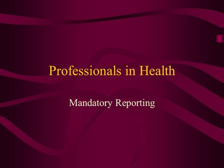 Professionals in Health Mandatory Reporting. Child Abuse Iowa has a mandatory reporting law for child abuse. Requires that certain workers receive training.