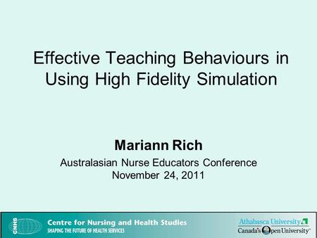 Effective Teaching Behaviours in Using High Fidelity Simulation