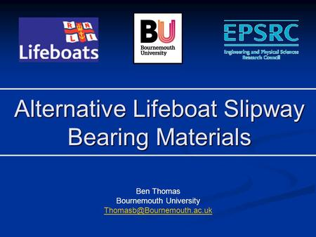 Alternative Lifeboat Slipway Bearing Materials