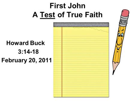 First John A Test of True Faith