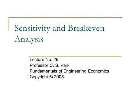 Sensitivity and Breakeven Analysis