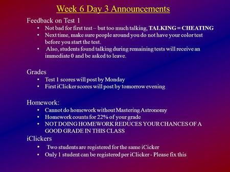Week 6 Day 3 Announcements