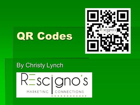 "QR Codes By Christy Lynch. What is a QR Code  QR stands for ""Quick Response""  While around since 1994, they are just catching on in the US with the."
