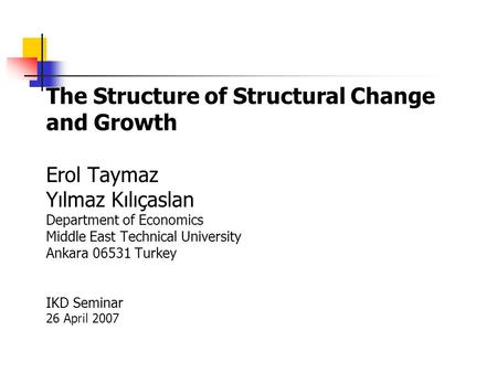 The Structure of Structural Change and Growth