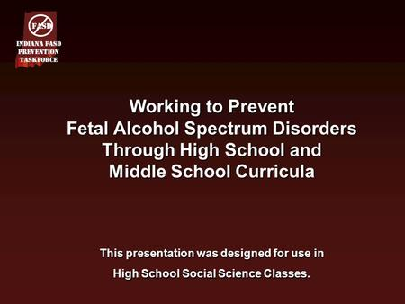 FASD Indiana FASD Prevention Taskforce