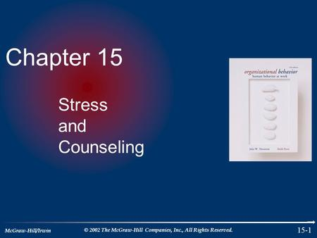 Chapter 15 Stress and Counseling.