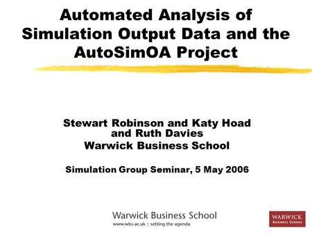 Automated Analysis of Simulation Output Data and the AutoSimOA Project