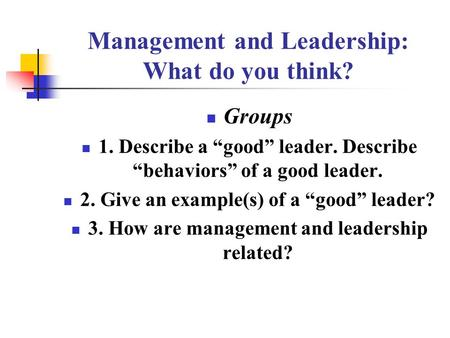Management and <strong>Leadership</strong>: What do you think?