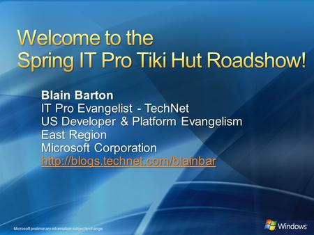 Welcome to the Spring IT Pro Tiki Hut Roadshow!