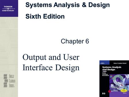 Output and User Interface Design
