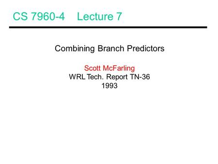 Combining Branch Predictors