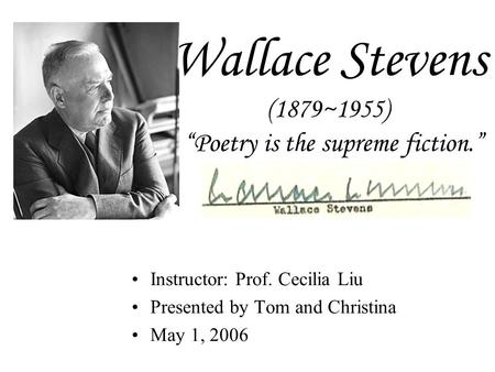 an analysis of on modern poetry a poem by wallace stevens In his poem, of modern poetry, wallace stevens presents a conception of modern poetry as characterized by a new interaction of poet, poem, and audience stevens begins his poem with a contrast between contemporary.