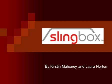 By Kirstin Mahoney and Laura Norton. What Is Slingbox?Slingbox Slingbox allows you to watch a household's TV programs, on laptops and compliable phones.