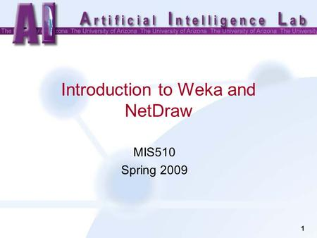 Introduction to Weka and NetDraw