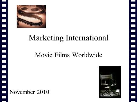 Marketing International Movie Films Worldwide November 2010.