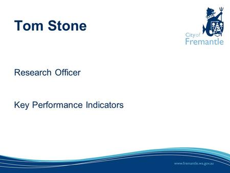 Tom Stone Research Officer Key Performance Indicators.