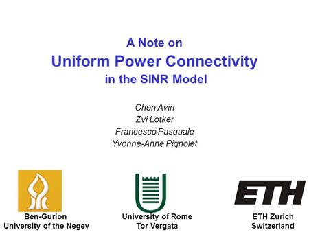 Uniform Power Connectivity University of the Negev