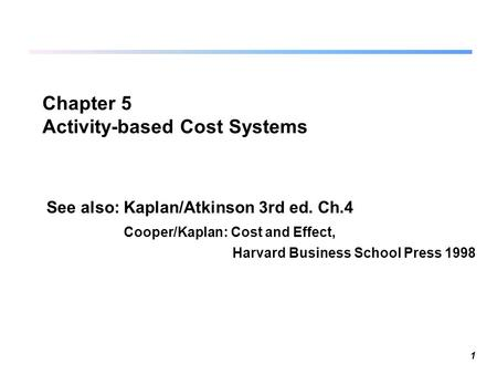 Chapter 5 Activity-based Cost Systems