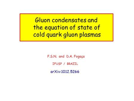 the equation of state of cold quark gluon plasmas