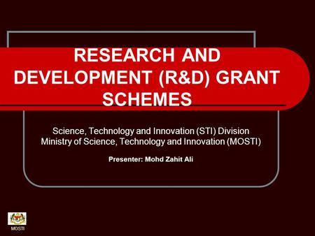 RESEARCH AND DEVELOPMENT (R&D) GRANT SCHEMES