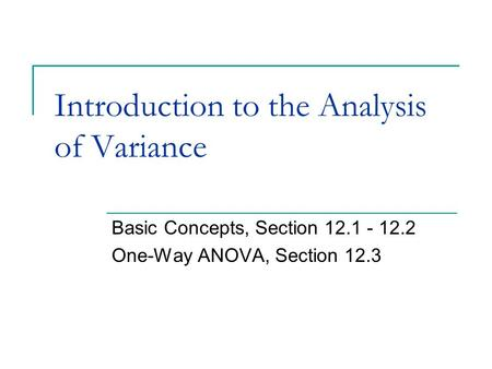 Introduction to the Analysis of Variance