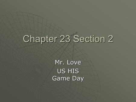 Chapter 23 Section 2 Mr. Love US HIS Game Day. The Hundred Days Begins  Between March 9 and June 16, 1933, referred to as the ____ ____, Roosevelt sent.