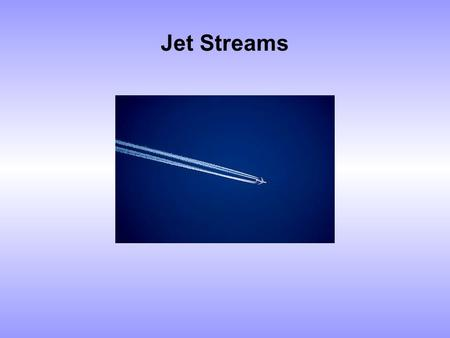 Jet Streams. During World War II, allied pilots encountered high speed winds in the upper air. They named those winds after the fastest planes they came.