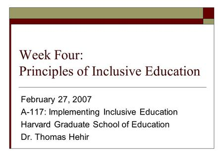 Week Four: Principles of Inclusive Education