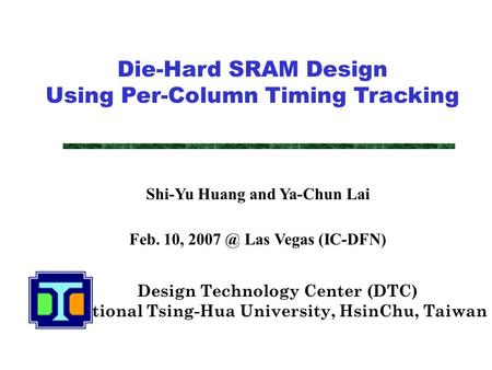 Die-Hard SRAM Design Using Per-Column Timing Tracking
