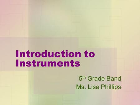 Introduction to Instruments