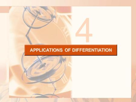 APPLICATIONS OF DIFFERENTIATION 4. The methods we have learned in this chapter for finding extreme values have practical applications in many areas of.