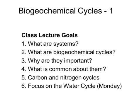Biogeochemical Cycles - 1