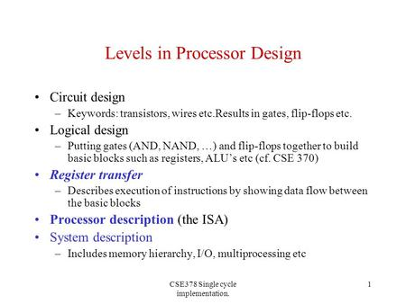 Levels in Processor Design